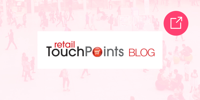 Retail Touchpoints - Trends In Location Intelligence That Drive Brick-And-Mortar Growth